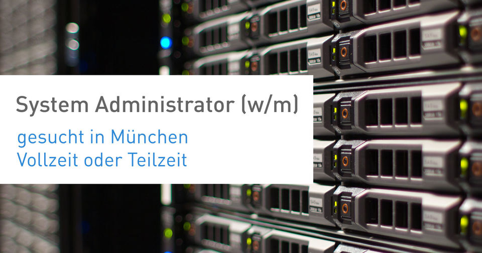 System Administrator (w/m) gesucht